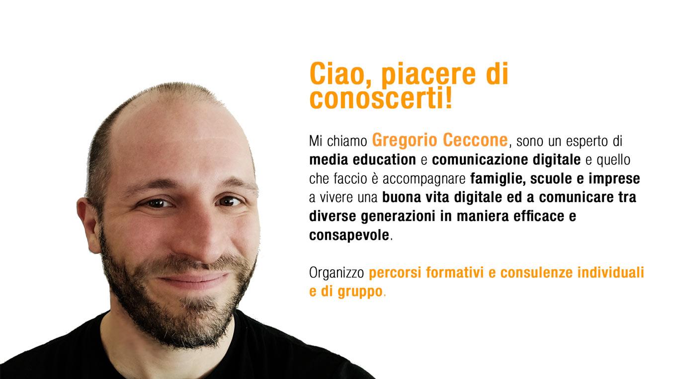 Ciao sono Gregorio Ceccone